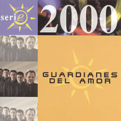 Serie 2000 by Guardianes Del Amor