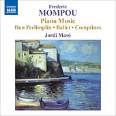 Mompou, F.: Piano Music, Vol. 5 by Jordi Maso