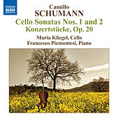 Camillo Schumann: Cello Sonatas Nos. 1 and 2 / 2 Konzertstucke by Maria Kliegel