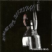 Engage The Enzyme by Young M.C.