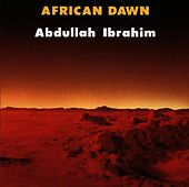 African Dawn by Abdullah Ibrahim