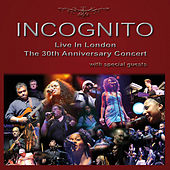 Live In London - The 30th Anniversary Concert by Incognito
