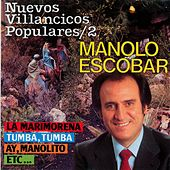 Nuevos Villancicos Populares Vol. 2 by Manolo Escobar