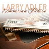 Harmonica Virtuoso by Larry Adler