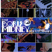 The Boris Midney Anthology by Various Artists
