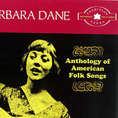 The Tradition Years: Anthology of American Folk Songs by Barbara Dane