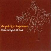Musica Original de Cuba by Orquesta Suprema
