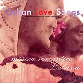 Cuban Love Songs by Various Artists