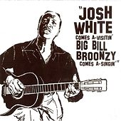 Comes A-Visitin' Big Bill Broonzy Comes A-Singin' by Various Artists