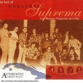 Las Mejores Orquestas de Cuba by Orquesta Suprema