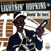 Blowin' The Fuses by Lightnin' Hopkins