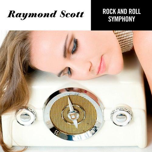 The Rock'n Roll Symphony by Raymond Scott