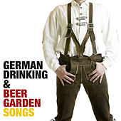 German Drinking & Beer Garden Songs by Bavarian Beersinger