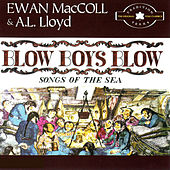 Blow Boys Blow by Ewan MacColl