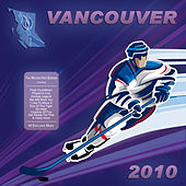 Vancouver Winter Hits 2010 - The Unofficial Olympics Edition by Various Artists