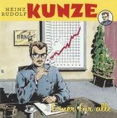 Einer Fuer Alle by Heinz Rudolf Kunze