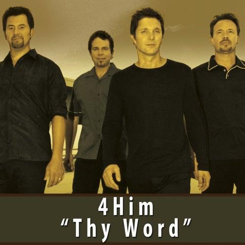 Thy Word von 4 Him