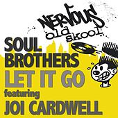Let It Go feat Joi Cardwell by The Soul Brothers