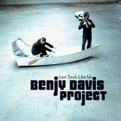 Lost Souls Like Us by The Benjy Davis Project