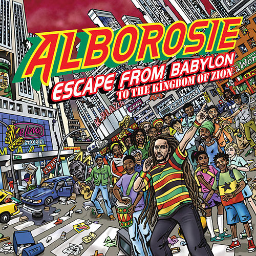 Escape From Babylon To The Kingdom Of Zion by Alborosie