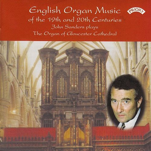 English Organ Music from Gloucester Cathedral by John Sanders