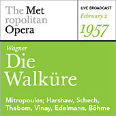 Wagner: Die Walkϋre (February 2, 1957) by Various Artists