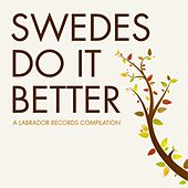 Swedes Do It Better - A Labrador Records Compilation by Various Artists