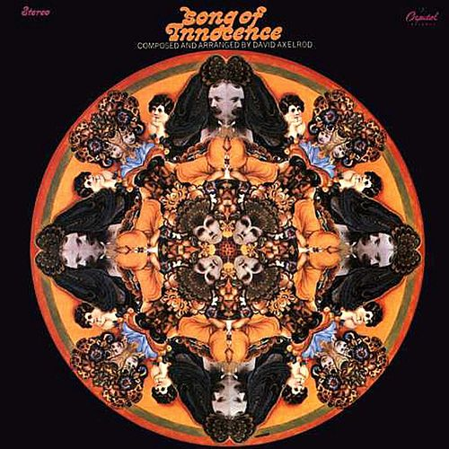 Song Of Innocence by David Axelrod