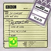 BBC In Concert (11th May 1972) by Edgar Broughton Band