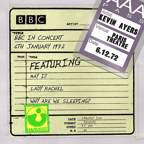 BBC In Concert (Paris Theatre, 6th January 1972) by Kevin Ayers