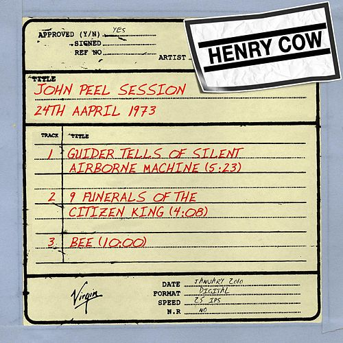 John Peel Session (24th April 1973) by Henry Cow