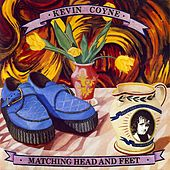 Matching Head And Feet by Kevin Coyne