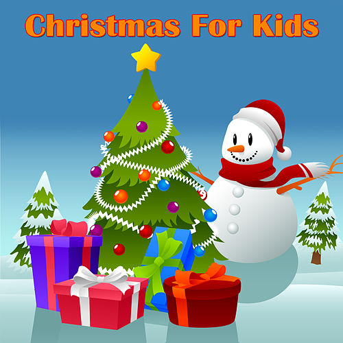 Christmas For Kids by Christmas Kids