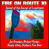 Fire On Route 10 : Speed of the Sound of Loneliness by Various Artists