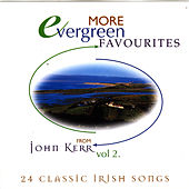 Evergreen Favourites - Volume 2 by John Kerr
