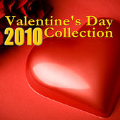 Valentine's Day Collection 2010 by Various Artists