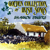 Golden Collection Of Irish Songs by Shannon Singers