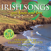 Irish Songs You Know And Love - Volume 1 by Various Artists