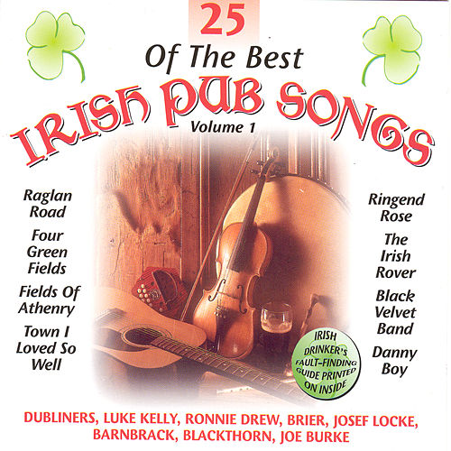 25 Of The Best Irish Pub Songs - Volume 1 by Various Artists