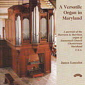 A Versatile Organ in Maryland / Emmanuel Church, Chesterton, Maryland, USA by James Lancelot