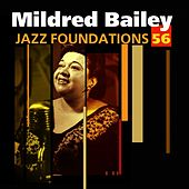 Jazz Foundations Vol. 56 by Mildred Bailey