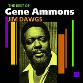 Jim Dawgs (Best Of) by Gene Ammons