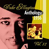 The Duke Ellington Anthology Vol. 12: 1936 by Duke Ellington