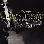 Sur Vesdre by Jacques Stotzem