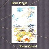 Niemandsland by Peter Finger