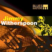 Blues Masters Vol. 11 (Jimmy Witherspoon) by Jimmy Witherspoon