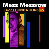 Jazz Foundations Vol. 55 by Mezz Mezzrow