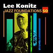 Jazz Foundations Vol. 50 by Lee Konitz