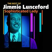 Sophisticated Lady (The Very Best Of) by Jimmie Lunceford