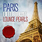Eiffel Tower Lounge Pearls (Chill Out Edition Cafe Paris) by Various Artists